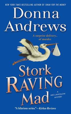 STORK RAVING MAD, ANDREWS, DONNA