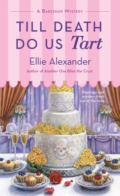 Image for Till Death Do Us Tart: A Bakeshop Mystery (A Bakeshop Mystery (8))