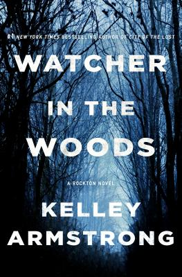 Image for Watcher in the Woods: A Rockton Novel (Casey Duncan Novels)