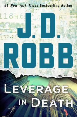 Image for Leverage in Death: An Eve Dallas Novel (In Death, 47)