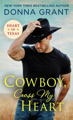 Image for Cowboy, Cross My Heart (Heart of Texas)