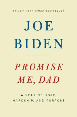 Image for Promise Me, Dad: A Year of Hope, Hardship, and Purpose