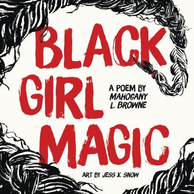 Image for Black Girl Magic: A Poem