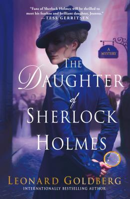Image for The Daughter of Sherlock Holmes: A Mystery (The Daughter of Sherlock Holmes Mysteries (1))