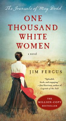 Image for One Thousand White Women: The Journals of May Dodd (One Thousand White Women Series)