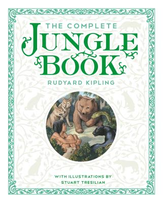 Image for The Complete Jungle Book: with the Original Illustrations by Stuart Tresilian in Full Color
