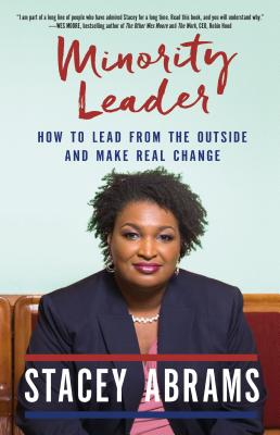 Image for Minority Leader: How to Build Your Future and Make Real Change