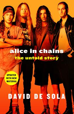 Image for Alice in Chains: The Untold Story