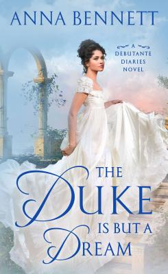 Image for The Duke Is But a Dream: A Debutante Diaries Novel