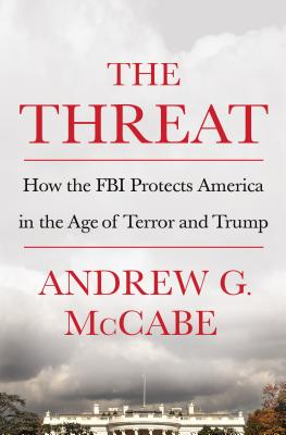 Image for The Threat How the FBI Protects America in the Age of Terror and Trump