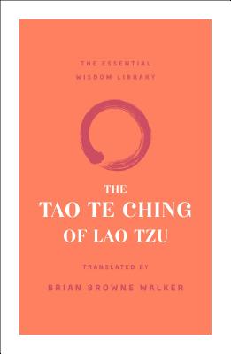 Image for The Tao Te Ching of Lao Tzu (The Essential Wisdom Library)