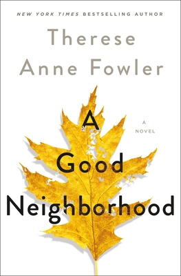 Image for A Good Neighborhood: A Novel