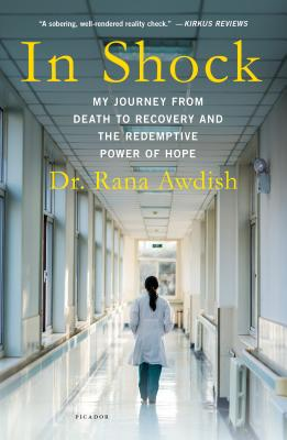 Image for In Shock: My Journey from Death to Recovery and the Redemptive Power of Hope