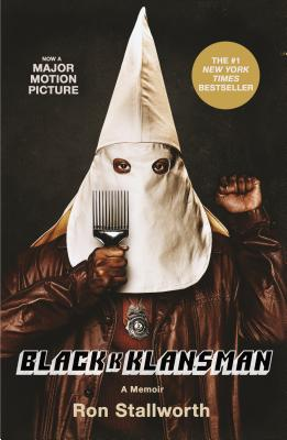 Image for Black Klansman: Race, Hate, and the Undercover Investigation of a Lifetime