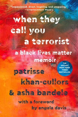 Image for When They Call You a Terrorist: A Black Lives Matter Memoir