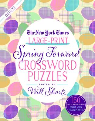 Image for New York Times Large-Print Spring Forward Crossword Puzzles