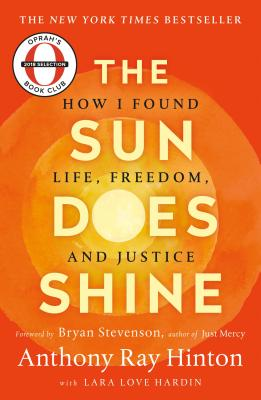 Image for SUN DOES SHINE: HOW I FOUND LIFE, FREEDOM, AND JUSTICE