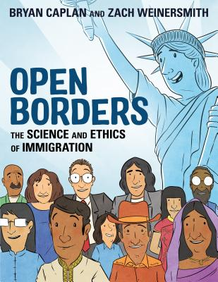 Image for Open Borders: The Science and Ethics of Immigration