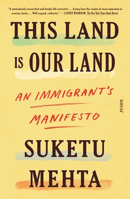 Image for This Land Is Our Land: An Immigrant's Manifesto