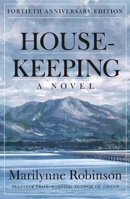 Image for Housekeeping (Fortieth Anniversary Edition): A Novel
