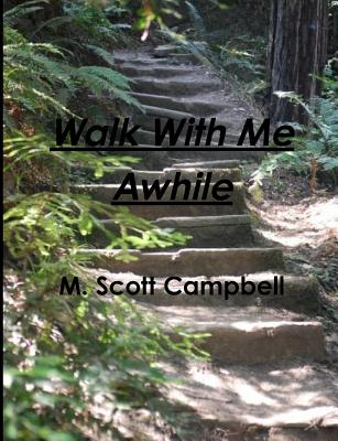 Image for Walk With Me Awhile - Confessions of a Modern Polymath
