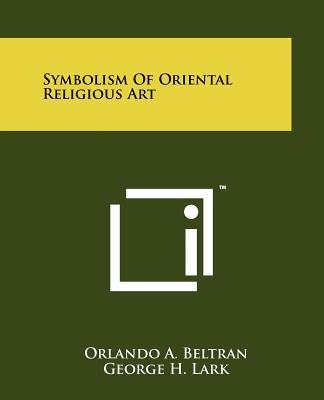 Image for Symbolism Of Oriental Religious Art