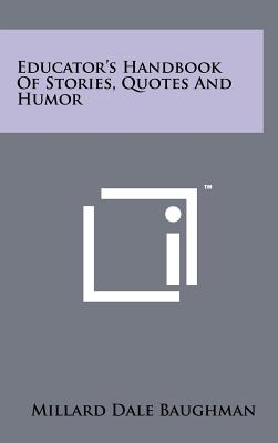 Image for Educator's Handbook Of Stories, Quotes And Humor