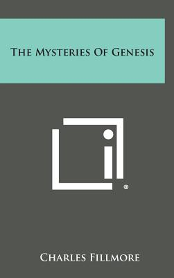 Image for The Mysteries of Genesis