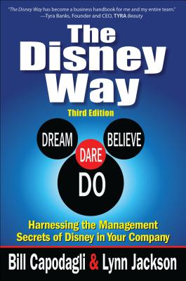Image for The Disney Way:Harnessing the Management Secrets of Disney in Your Company, Third Edition