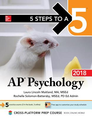 Image for 5 Steps to a 5: AP Psychology 2018 Edition (McGraw-Hill 5 Steps to A 5)