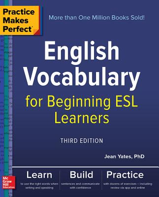 Image for Practice Makes Perfect: English Vocabulary for Beginning ESL Learners, Third Edition