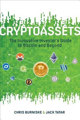Image for Cryptoassets: The Innovative Investor's Guide to Bitcoin and Beyond