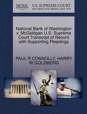 National Bank of Washington v. McGettigan U.S. Supreme Court Transcript of Record with Supporting Pleadings, CONNOLLY, PAUL R; GOLDBERG, HARRY W