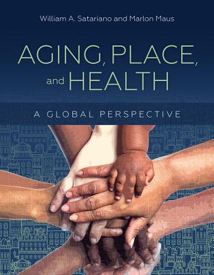 Image for Aging, Place, and Health: A Global Perspective