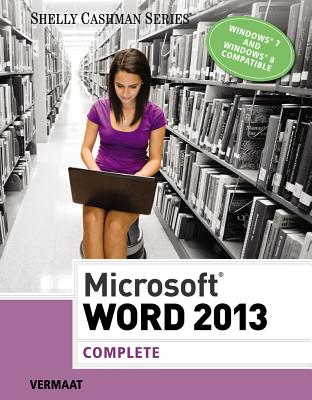 Image for Microsoft Word 2013: Complete (Shelly Cashman)