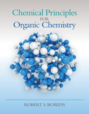 Image for Chemical Principles for Organic Chemistry