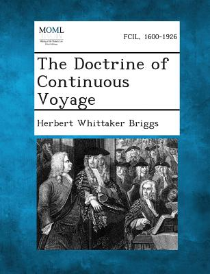 The Doctrine of Continuous Voyage, Briggs, Herbert Whittaker
