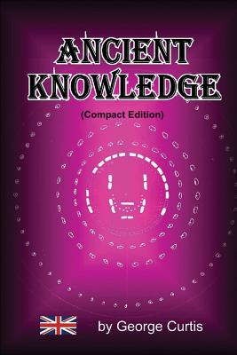 Ancient Knowledge - (Compact), Curtis, George