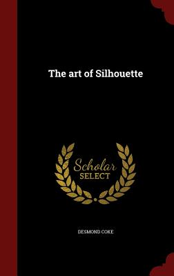 Image for The art of Silhouette
