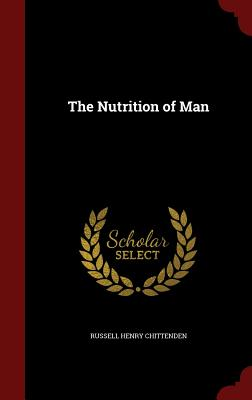 Image for The Nutrition of Man