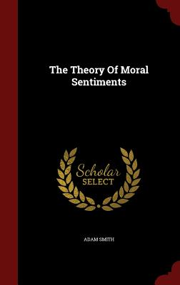 Image for The Theory Of Moral Sentiments