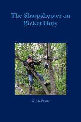 Image for The Sharpshooter on Picket Duty