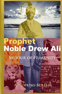Prophet Noble Drew Ali: Saviour of Humanity, Hopkins-Bey, Azeem