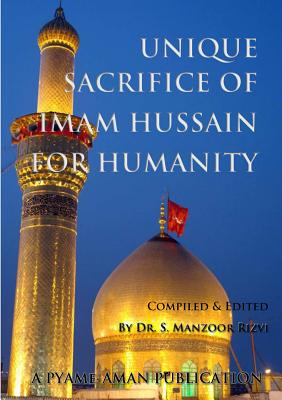 Image for Unique Sacrifice of Imam Hussain for Humanity