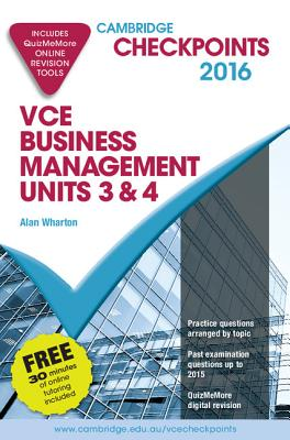 Image for Cambridge Checkpoints VCE Business Management Units 3 and 4 2016 and Quiz Me More