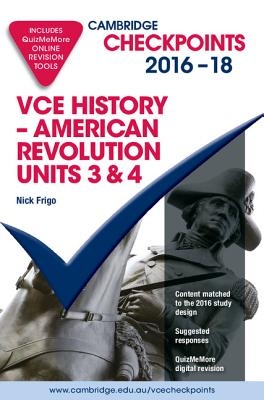 Image for Cambridge Checkpoints VCE History American Revolution 2016-18 and Quiz Me More