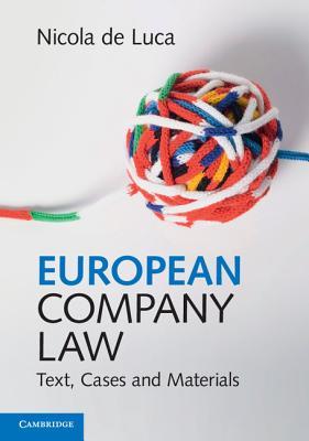 European Company Law: Text, Cases and Materials, de Luca, Nicola