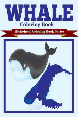 Whale Coloring Book, Blokehead, The