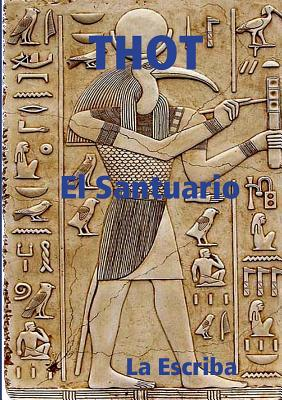 Image for Thot- El santuario (Spanish Edition)