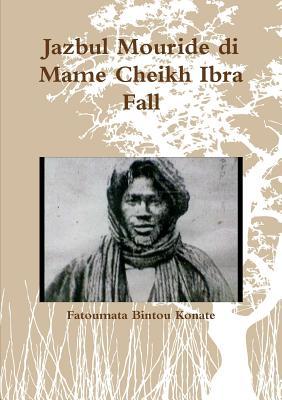 Image for Jazbul Mouride di Mame Cheikh Ibra Fall (Italian Edition)